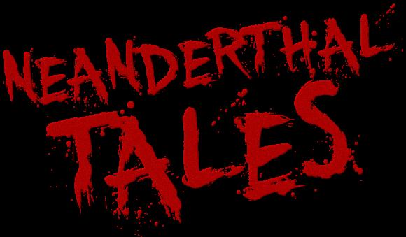 Neanderthal Tales